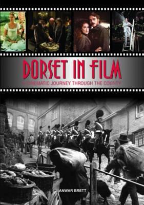Dorset in Film (Hardback)