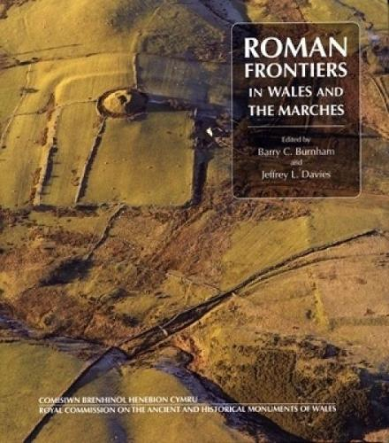 Roman Frontiers in Wales and the Marches (Hardback)