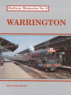Warrington - Railway Memories No. 9 (Paperback)