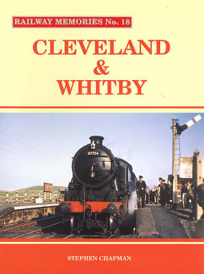 Cleveland and Whitby - Railway Memories No. 18 (Paperback)