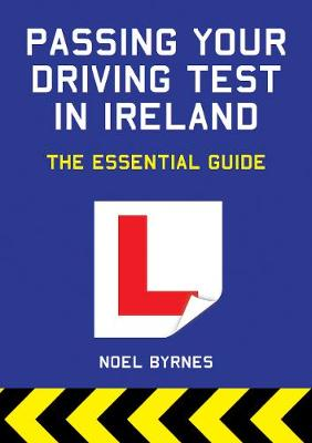 Passing Your Driving Test in Ireland: The Essential Guide (Paperback)
