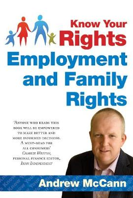 Know Your Rights: Employment and Family Rights (Paperback)
