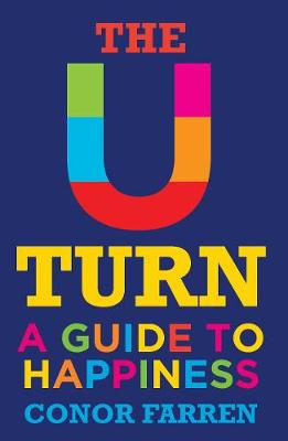 The U Turn: A Guide to Happiness (Paperback)
