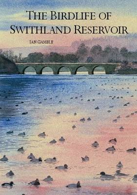 The Birdlife of Swithland Reservoir (Paperback)