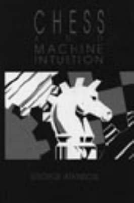 Chess and Machine Intuition (Paperback)