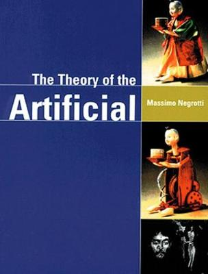 Theory of the Artificial (Paperback)
