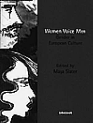 Women Voice Men: Gender in European Culture (Paperback)