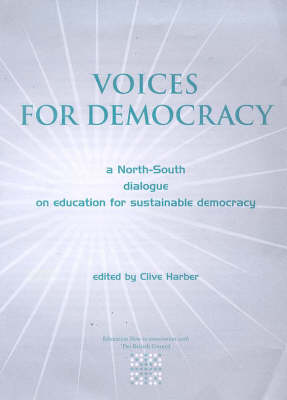 Voices for Democracy: North-South Dialogue on Education for Sustainable Democracy (Paperback)