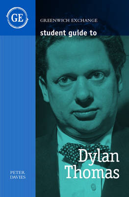 Student Guide to Dylan Thomas - Student Guides (Paperback)