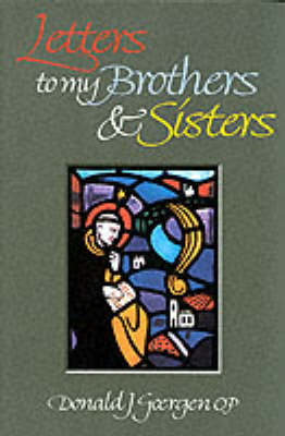 Letters to My Brothers and Sisters (Paperback)