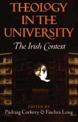 Theology in the University: The Irish Context (Paperback)