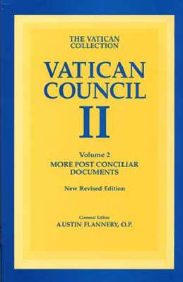 Vatican Council II: More Post Conciliar Documents v. 2 (Paperback)