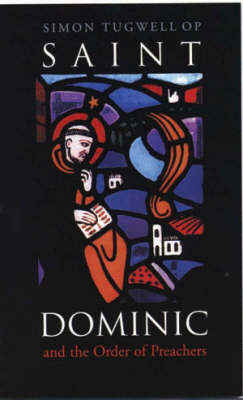 Saint Dominic and the Order of Preachers (Paperback)