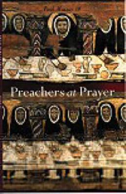 Preachers at Prayer (Paperback)