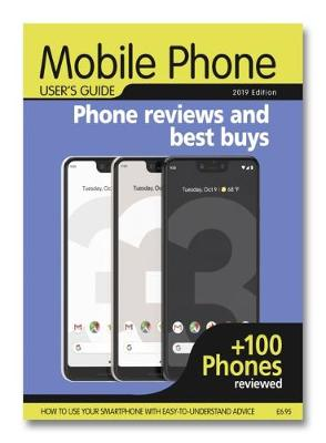 Mobile Phone User's Guide: 2019 Edition (Paperback)