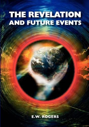 The Revelation and Future Events (Paperback)