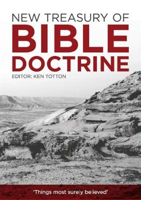 New Treasury of Bible Doctrine: Things most surely believed (Paperback)