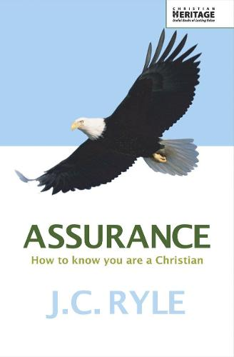 Assurance: How to know you are a Christian (Paperback)