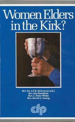 Women Elders in the Kirk? (Book)