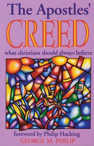 Apostles' Creed: What Christians Should Always Believe (Paperback)