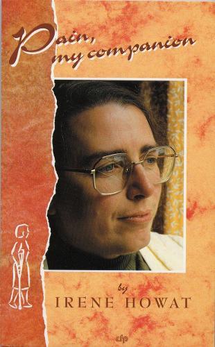 Pain My Companion Irene Howat (Paperback)