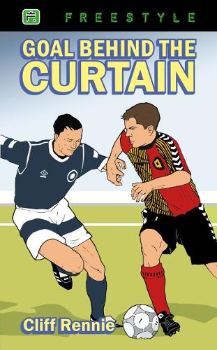 Goal Behind the Curtain - Freestyle Fiction 12+ (Paperback)