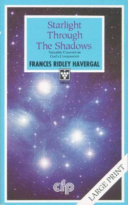 Starlight Through the Shadows (Paperback)