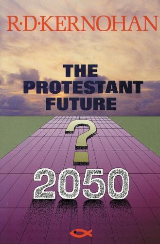 Protestant Future (Hardback)