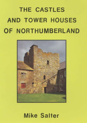 Castles and Tower Houses of Northumberland (Paperback)