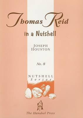 Thomas Reid in a Nutshell - Nutshell No. 8 (Paperback)