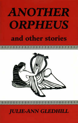 Another Orpheus and Other Stories (Paperback)