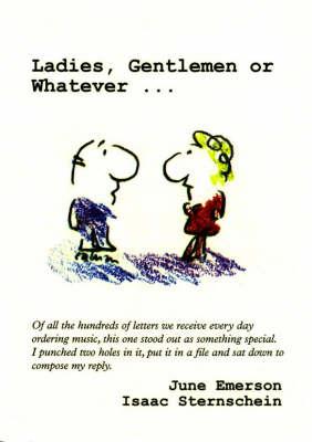 Ladies, Gentlemen, or Whatever.... (Paperback)