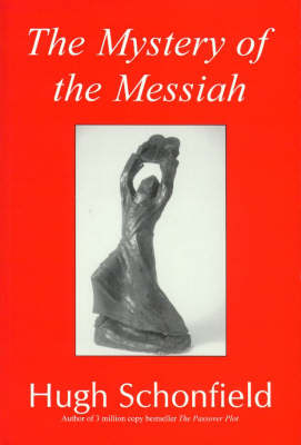 The Mystery of the Messiah (Paperback)