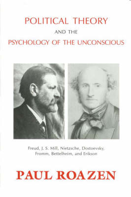 Political Theory and the Psychology of the Unconscious (Paperback)