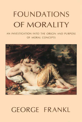 Foundations of Morality (Paperback)