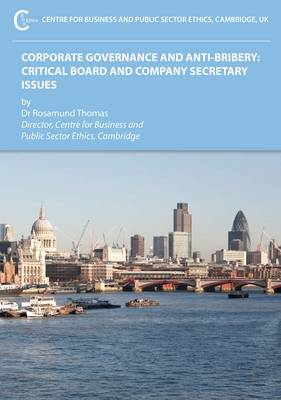 Corporate Governance and Anti-Bribery: Critical Board and Company Secretary Issues (Paperback)