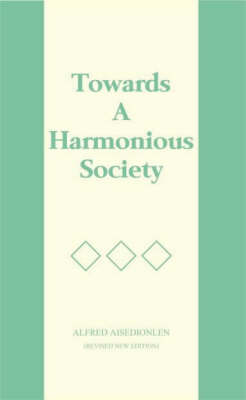 Towards a Harmonious Society (Paperback)