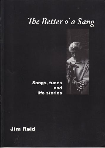 The Better O'a Sang: Songs, Tunes and Life Stories (Paperback)