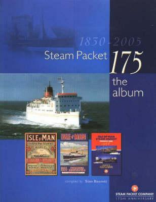 Steam Packet 175: The Album (Hardback)