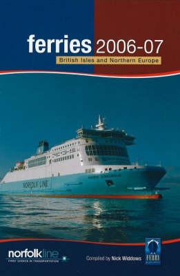 Ferries 2006-2007: British Isles and Northern Europe (Hardback)