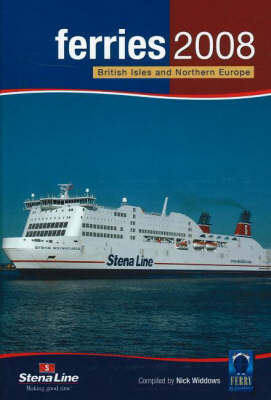 Ferries 2008: British Isles and Northern Europe (Paperback)