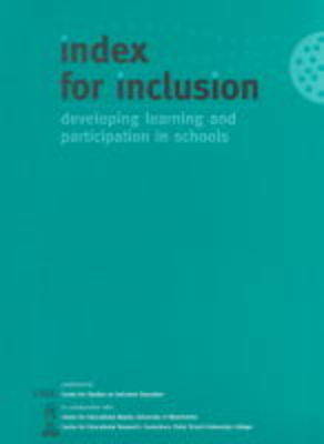Index for Inclusion: Developing Learning and Participation in Schools