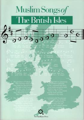 Muslim Songs of the British Isles: Arranged for Schools (Paperback)