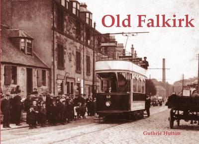 Old Falkirk (Paperback)