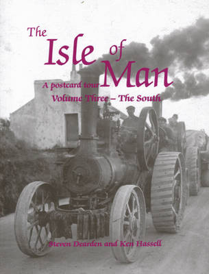 The Isle of Man: The South v.3: A Postcard Tour (Paperback)