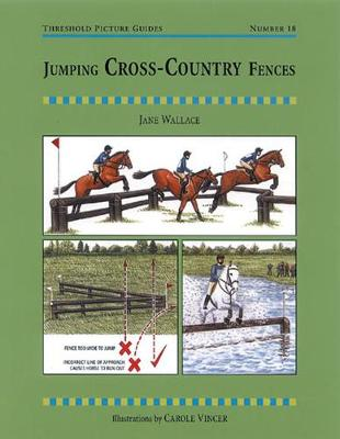 Jumping Cross-country Fences - Threshold Picture Guide (Paperback)