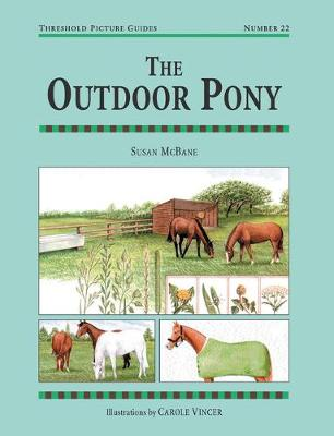 The Outdoor Pony - Threshold Picture Guide (Paperback)