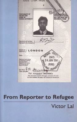 From Reporter to Refugee: The Law of Asylum in Great Britain - A Personal Account - View Points S. No.1 (Hardback)