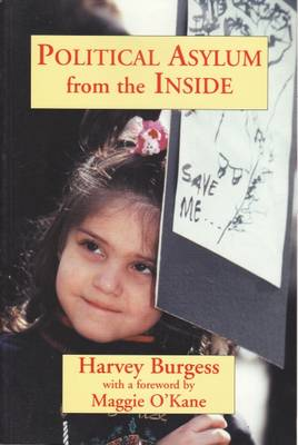 Political Asylum from the Inside (Hardback)