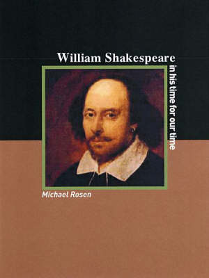William Shakespeare: A Writer For Our Time: Revolutionary Portraits No. 5 (Paperback)